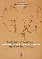 Caro signor Schmitz ... / My dear Mr. Joyce..